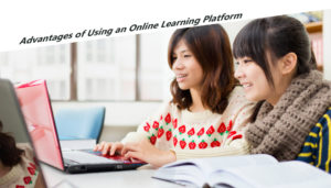 Advantages of Using an Online Learning Platform